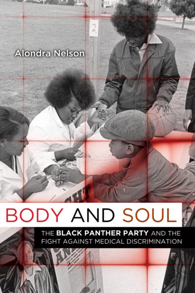 Alondra Nelson's Body and Soul cover