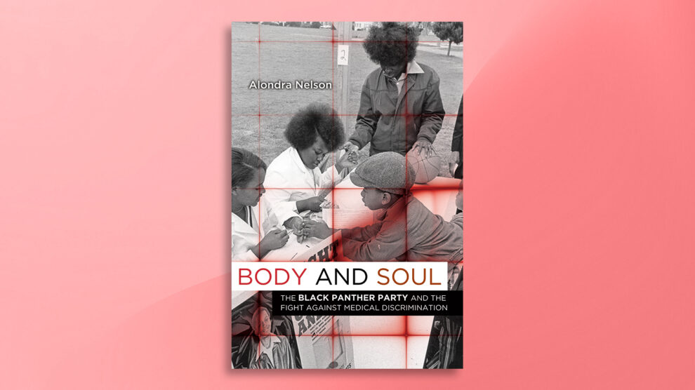 Alondra Nelson's Body and Soul civer